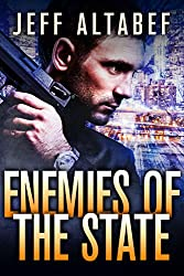 Enemies of the State - A Steven Cabbott Short Story (Political Thriller)