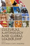 img - for Cultural Mythology and Global Leadership book / textbook / text book