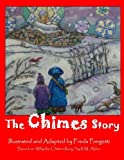 The Chimes Story, Freda Pongetti and Raymond MacDonald Alden, 0615411487