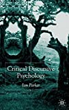 Critical Discursive Psychology by I. Parker (2002-10-14)