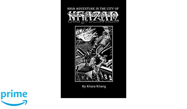 High Adventure in the City of Khazan: A Fantasy Role-Playing