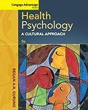 Cengage Advantage Books: Health Psychology, Gurung, Regan A. R., 1285062124