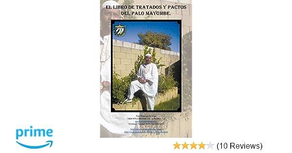 El Libro De Tratados Y Pactos Del Palo Mayombe (Spanish ...
