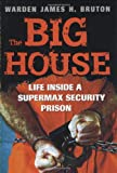 The Big House, James Bruton, 0896580393