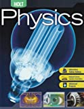 Holt Physics: STUDENT EDITION 2006, RINEHART AND WINSTON HOLT, 0030735483