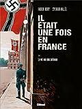 Il était une fois en France, Tome 2 : Le Vol noir des Corbeaux by
