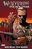 Wolverine: Old Man Logan TPB (Wolverine (Marvel) (Quality Paper))