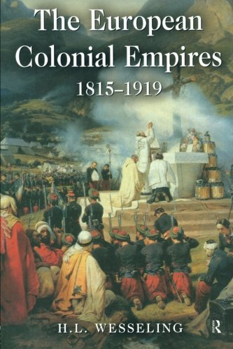 European Colonial Empires 1815 1919