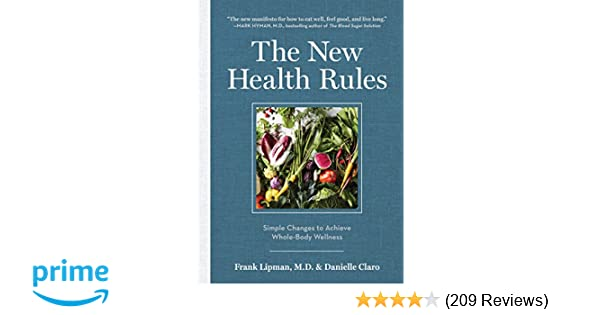 The New Health Rules: Simple Changes to Achieve Whole-Body