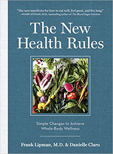 The New Health Rules: Easy Changes to Transform Your Life