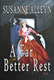 A Far Better Rest by Susanne Alleyn front cover