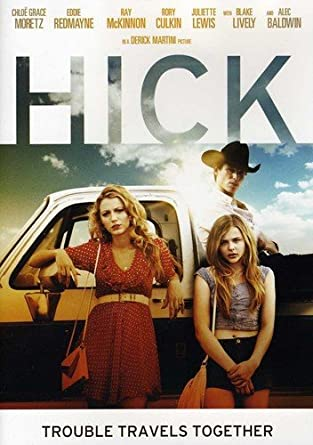 Amazon Com Hick Chloe Grace Moretz Eddie Redmayne Juliette Lewis Rory Culkin Ray Mckinnon Anson Mount Robert Baker Robert J Stephenson