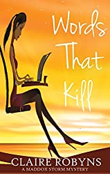 Words That Kill (A Maddox Storm Mystery Book 3)