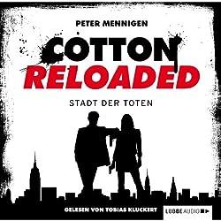 Die Stadt der Toten (Cotton Reloaded 17)