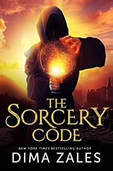 The Sorcery Code (The Sorcery Code: Volume 1) by [Zales, Dima]