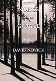 Noises from the Garage, David Novick, 1469151561
