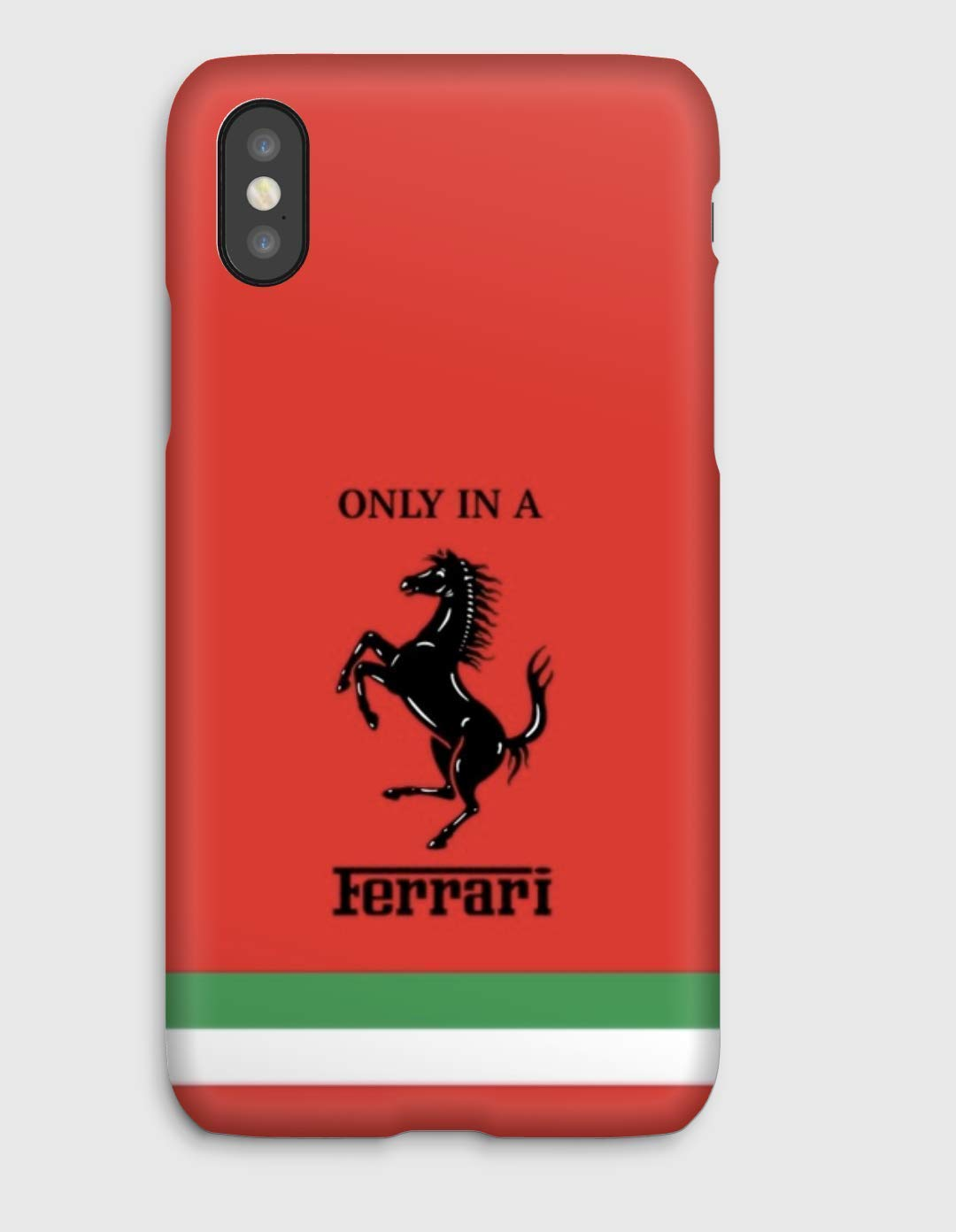Only in a Ferrari R, Cover iPhone X,XS,XS Max,XR, 8, 8+, 7, 7+, 6S, 6, 6S+, 6+, 5C, 5, 5S, 5SE, 4S, 4,