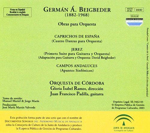 German Beigbeder: Obras Para Orquesta: Orquesta De Córdoba Padilla; Francisco Ramos; Gloria, Germán Álvarez Beigbeder: Amazon.es: Música