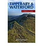img - for Tipperary & Waterford: A Walking Guide (Walking Guides) (Paperback) - Common book / textbook / text book