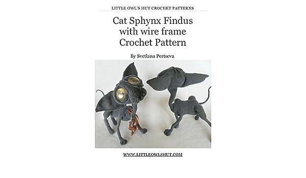 Crochet Pattern Cat Sphynx Findus with wire frame Amigurumi ...
