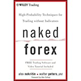 A streamlined and highly effective approach to trading without indicators Most forex traders rely on technical analysis books written for stock, futures, and option traders. However, long before computers and calculators, traders were trading naked. ...