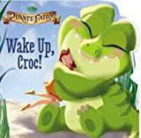 Disney Fairies: the Pirate Fairy: Wake up, Croc!, Kirsten Mayer, 0316283355