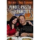 Pinot, Pasta, and Parties