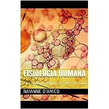Fisiologia Humana: Para todos acadêmicos da área de saúde (Portuguese Edition)
