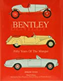 img - for Bentley - Fifty Years of the Marque book / textbook / text book
