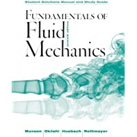 Student Solutions Manual and Student Study Guide Fundamentals of Fluid Mechanics, 7E