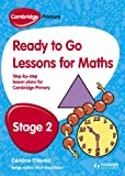 Ready to Go Lessons for Mathematics, Stage 2, Paul Broadbent, 1444177591