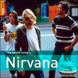 The Rough Guide to Nirvana (Rough Guide Sports/Pop Culture)
