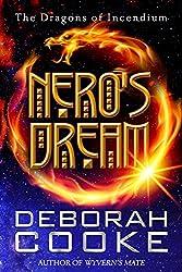 Nero's Dream: A Dragons of Incendium Short Story