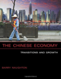 The Chinese Economy: Transitions and Growth (MIT Press)