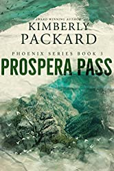 Prospera Pass (The Phoenix Series Book 3)