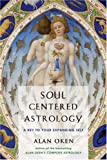 Front cover for the book Soul-Centered Astrology: A Key to Your Expanding Self by Alan Oken