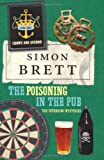 The Poisoning in the Pub: The Fethering Mysteries