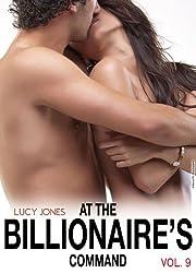 At the Billionaire's Command - Vol. 9