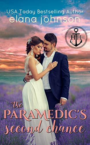 The Paramedic's Second Chance: Sweet Contemporary Beach Romance (Hawthorne Harbor Second Chance Romance Book 1)