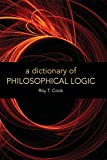 A Dictionary of Philosophical Logic