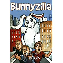 Books for Kids: Bunnyzilla: Kids Books, Children's Books, Kids Free Stories, Kids Fantasy Books, Kids Mystery Books, Series Books For Kids Ages 4-6, 6-8, 9-12