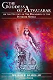 img - for The Goddess of Atvatabar or the History of the Discovery of the Interior World: (Illustrated edition) book / textbook / text book