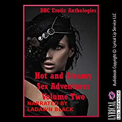 Hot and Steamy Sex Adventures Volume Two