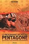 Le programme secret du Pentagone - Des soldats aux pouvoirs paranormaux. par Marrs