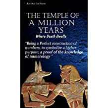 The Temple of a Million Years: Where Death Dwells