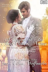 A Scandal By Any Other Name: Rules of Refinement (The Marriage Maker Book 8)