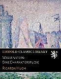img - for Wallenstein: Eine Charakterstudie (German Edition) book / textbook / text book
