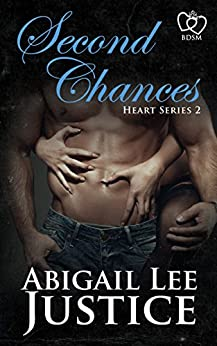 Second Chances (Heart Series Book 2) by [Justice, Abigail Lee]