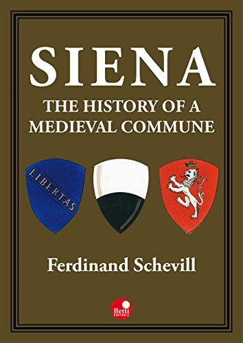 Siena, the history of a medieval commune