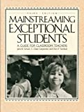 Mainstreaming Exceptional Students : A Guide for Classroom Teachers, Schulz, Jane B. and Carpenter, C. Dale, 0205123775